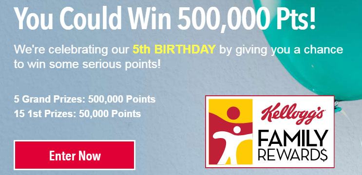 You could win up to 500,000 KFR points when you enter the Kellogg's Family Rewards Birthday Sweepstakes.