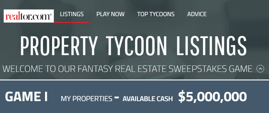 Enter the Realtor.com Property Tycoon Sweepstakes for your chance to win $100 or $1,000 in cash weekly.