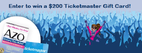 Enter to win a$200 Ticketmaster gift card or 1 of 50 boxes ofAZO Urinary Pain Relief Maximum Strength