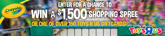 Enter for your chance to win a $1,500 ToysRUs shopping spree or one of over 150 ToysRUs gift cards in the Crayola Toys