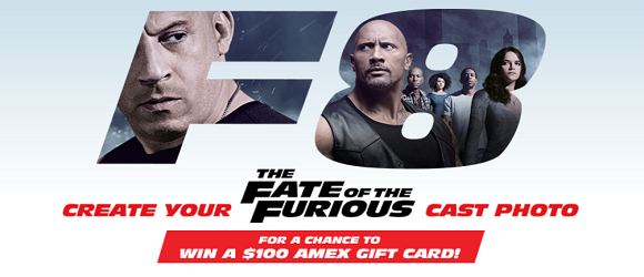 Get your crew together and strike a Furious pose at a Walmart near you for a chance to win a $100 Amex gift card! Pose in front of The Fate of the Furious Car Display or with The Fate of the Furious-wrapped