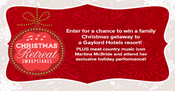 Enter for a chance to win a family Christmas getaway to a Gaylord Hotels Resort PLUS meet country music icon Martina McBride and attend her exclusive holiday performance