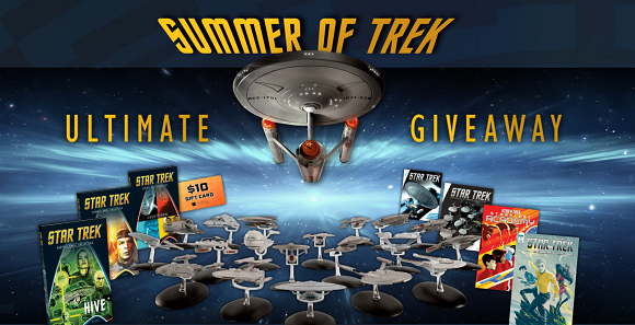 TREKKIES UNITE AGAIN! Eaglemoss Collections is giving away 500 Star Trek Prizes in their Summer of Star Trek Ultimate Giveaway
