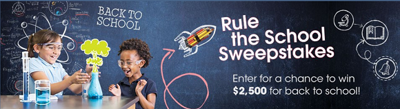 Rule the School and enter for a chance to win $2,500 for back to school from Valpak
