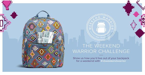 Show how you'd live out your backpack for a weekend with #vbweekendwarrior to win a trip for two plus $2,000 Visa gift card or 1 of 12 Vera Bradley backpacks filled with swag worth $500