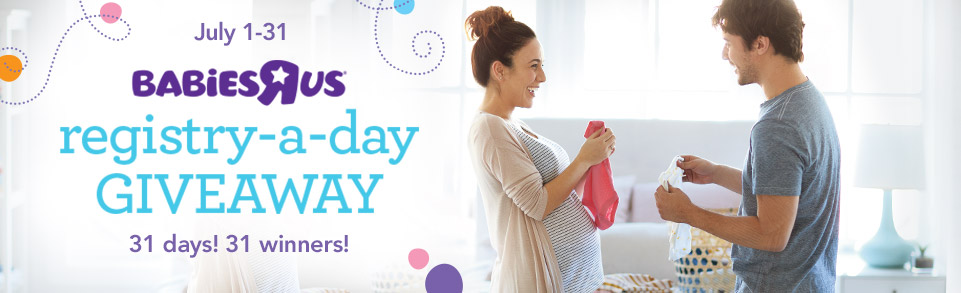 """Babies """"R"""" Us Registry-a-Day Giveaway"""