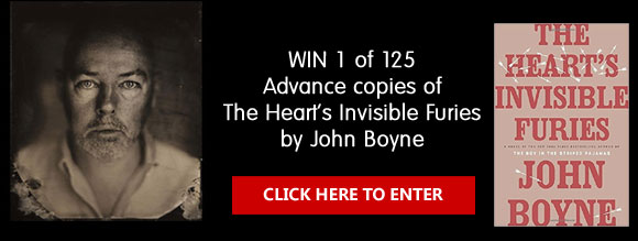 Enter for your chance to win 1 of 125 advance copies ofThe Heart's Invisible Furies by John Boyne. From the beloved New York Times bestselling author of The Boy In the Striped Pajamas, a sweeping, heartfelt saga about the course of one man's life, beginning and ending in post-war Ireland