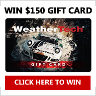 Enter for a chance to win a $150 Weather Tech Gift Card.
