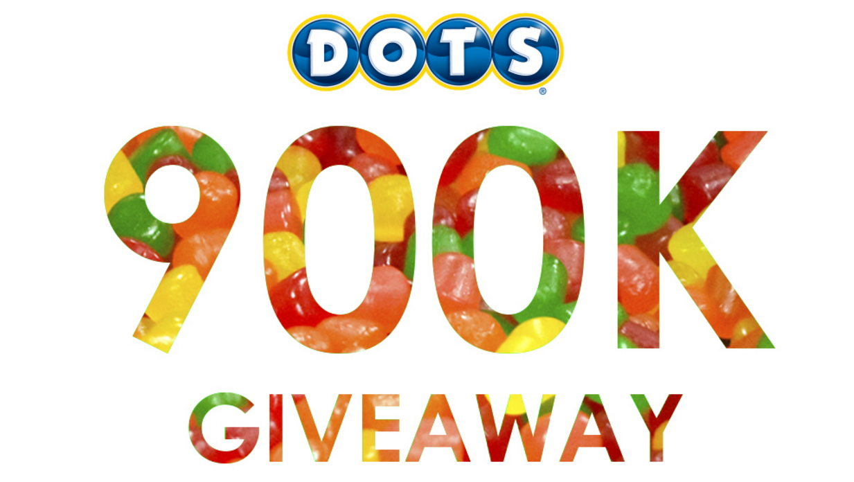 DOTS is thanking everyone for helping them get to 900,000 Facebook fans by giving away 50 Super-Size boxes of DOTS