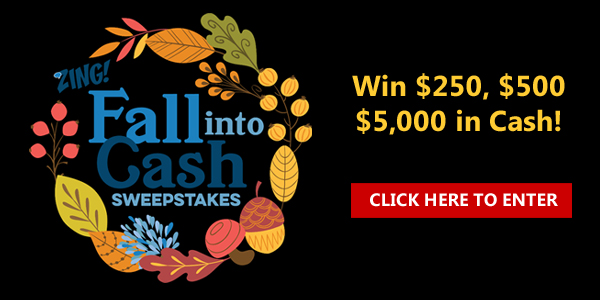 From August 23 to October 23 enter the Quicken Loans Fall Into Cash Sweepstakes each day to win $250, $500 or even $5,000 in cash