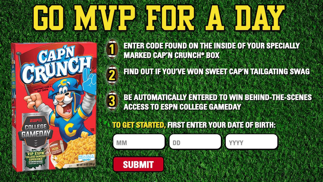 CAP'N CRUNCH is giving away over 2,000 prizes. Grab your game code and play theGameday with Cap'n Instant Win Game to win