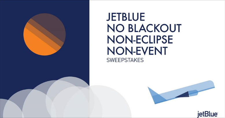 QUICK ENDING! In honor of the Solar Eclipse, JetBlue is giving away 100,000 TruBlue points and a JetBlue prize pack, a total value of $1,198
