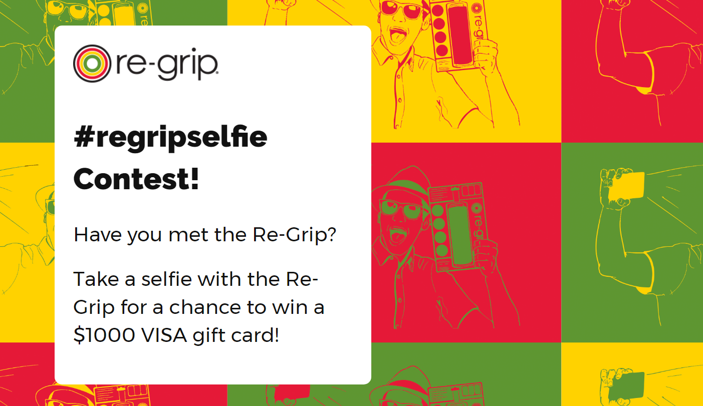 Take a selfie with the Re-Grip for a chance to win a $1000 VISA gift card! Find one at a store near you. No purchase is necessary but you will need to take a selfie showing the Re-Grip product at the store. Post your selfie to Instagram with the hashtag #regripselfie or upload your photo on their website. Find Re-Grip in select Lowe's, Ace Hardware, Orchard Supply Hardware and Woodcraft stores.