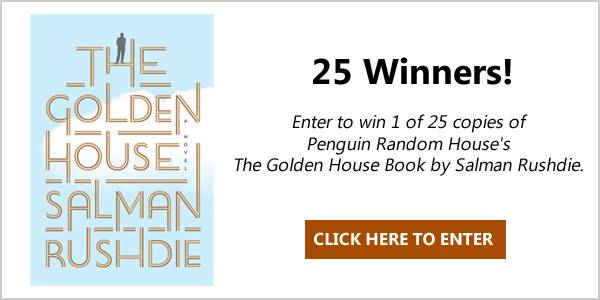 Enter to win 1 of 25 copies of Penguin Random House's The Golden House Book by Salman Rushdie. A modern American epic set against the panorama of contemporary politics and culture - a hurtling, page-turning mystery that is equal parts The Great Gatsby and The Bonfire of the Vanities