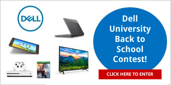 Dell University wants to help make this school year the best one yet by giving you the chance to win a Dell Inspiron computer, XBox One S, Vixio Smart TV or Samsung Galaxy Tab