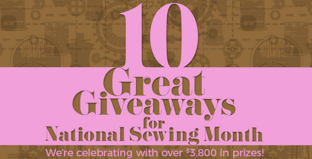 """McCall's is celebrating """"Sewing Month"""" with 10 great prizes including sewing machines, cabinets, steam irons, books, notions, fabric and more"""