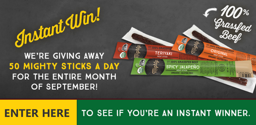 Play to win FREE Mighty Beef Organic Snacks. There will be 50 winners per day until the end of September. Mighty and now is your chance to try our protein-packed Mighty Stick