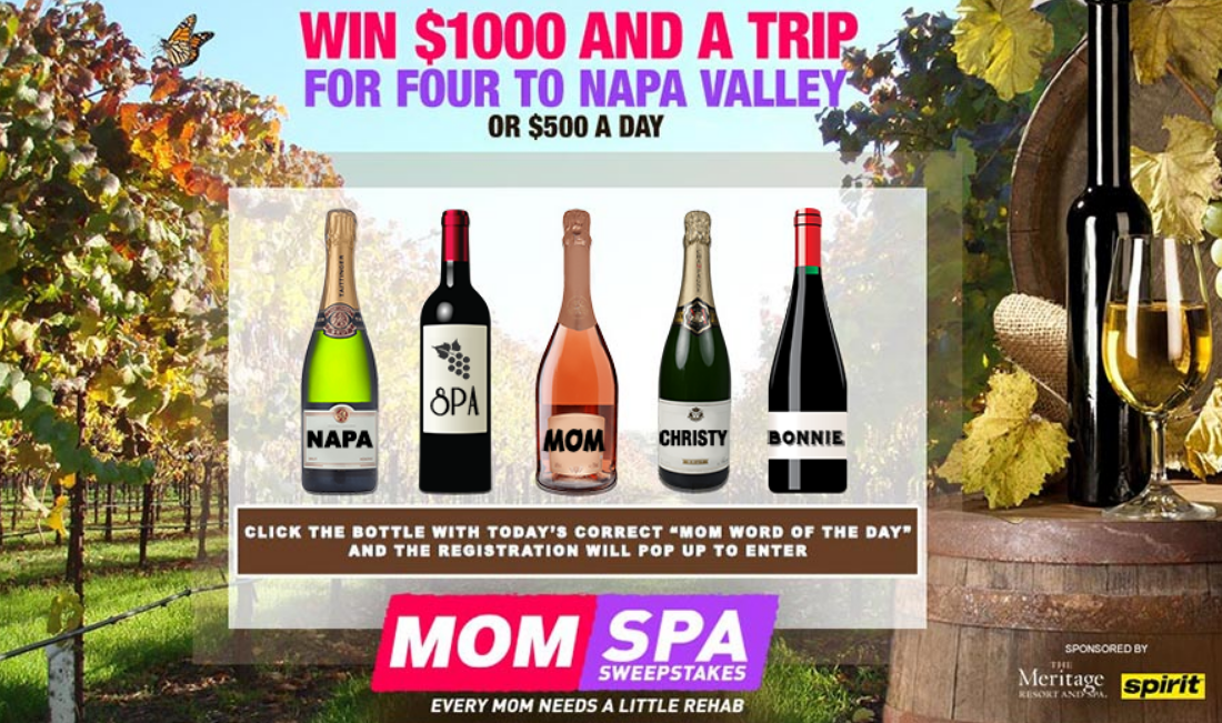 """Enter the MOM """"word of the day"""" to enter for your chance to win a trip to four to Napa California or one of five $500 gift cards"""