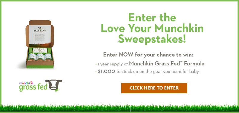 EnterParents Magazine Love Your Munchkin Sweepstakes to win $1,000 in cash a year ofMunchkin Grass Fed Formula
