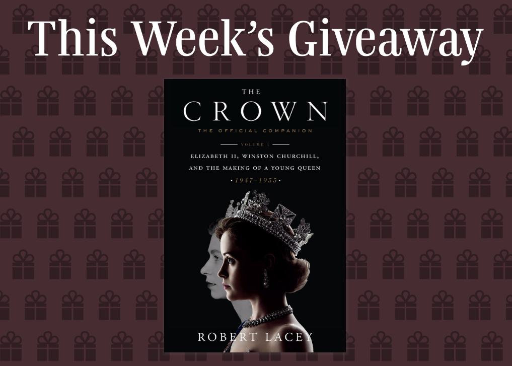 Enter for your chance to win a copy of the book,The Crown by Robert Lacey that sparked the wildly popular series on Netflix-original drama about the Queen of England and her family