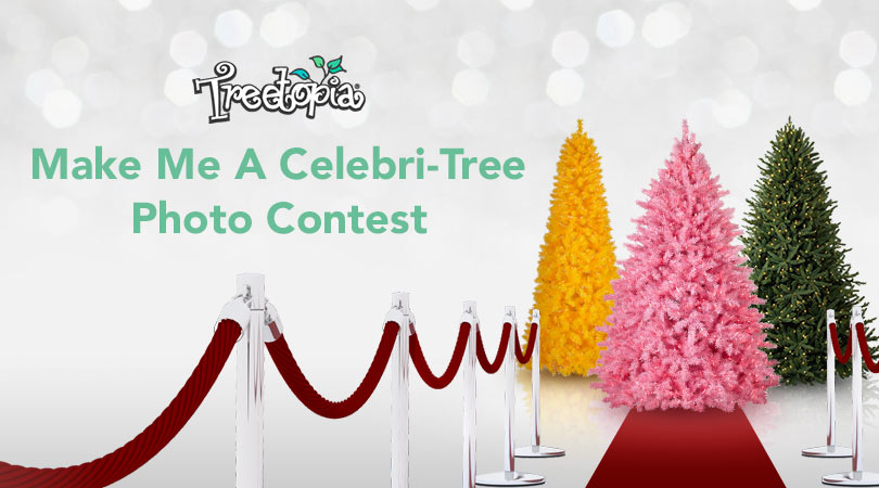 Share a photo of any Treetopia Christmas tree next to your favorite pop culture icon on Instagram and Twitter. Then tell us how you will transform it into your celebri-tree!