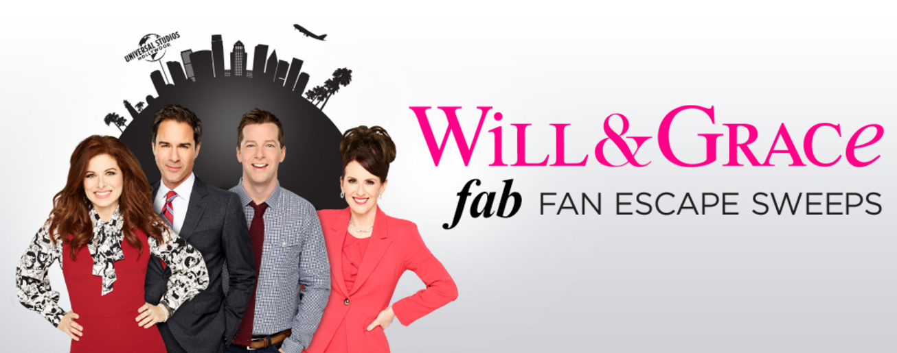 Win a Trip to the set of Will & Grace in Los Angeles inNBC Will & Grace Fab Fan Escape Sweepstakes