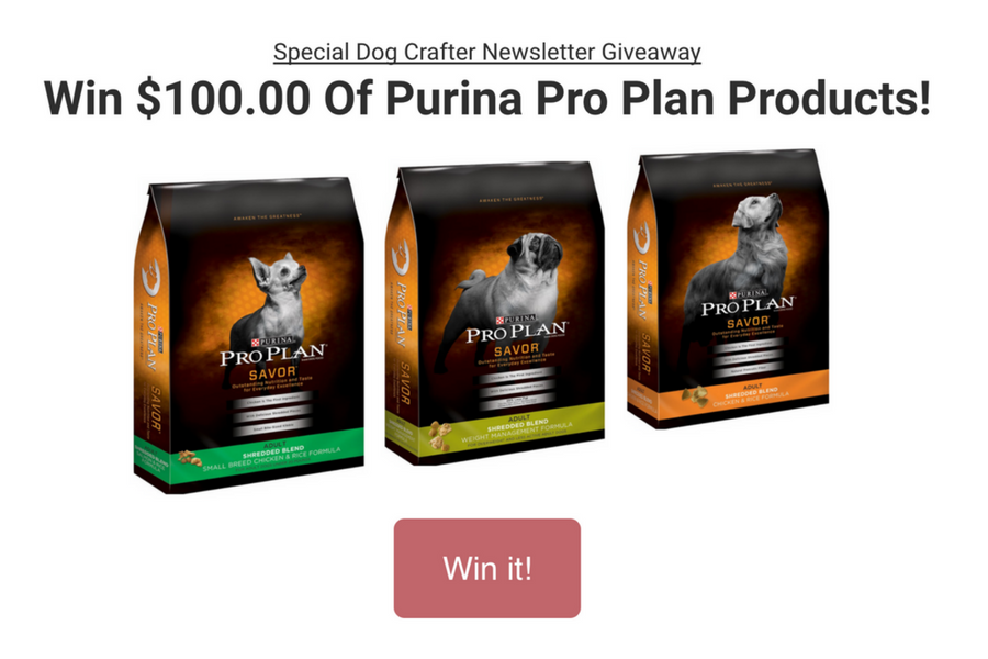 Dog Crafter Newsletter is giving away $100 worth of Purina Pro Plan Dog Food.