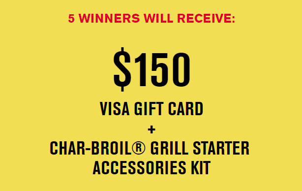 5 WINNERS! Char-Broil is giving away $150 Visa gift cards PLUS Char-Broil grill starter accessories kits