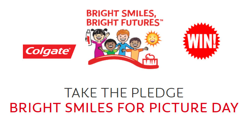 Pledge to promote bright smiles for the chance to win 500 sets of toothbrushes and toothpaste for an elementary school in your community