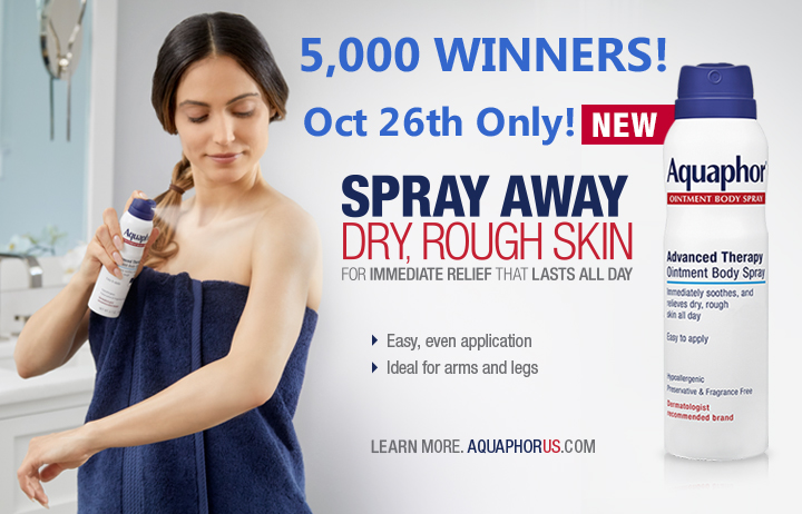 The first 5,000 participants who complete the online entry form on October 26th will receive a coupon for a Free 3.7oz can of Aquaphor Ointment Body Spray valued at $10.99