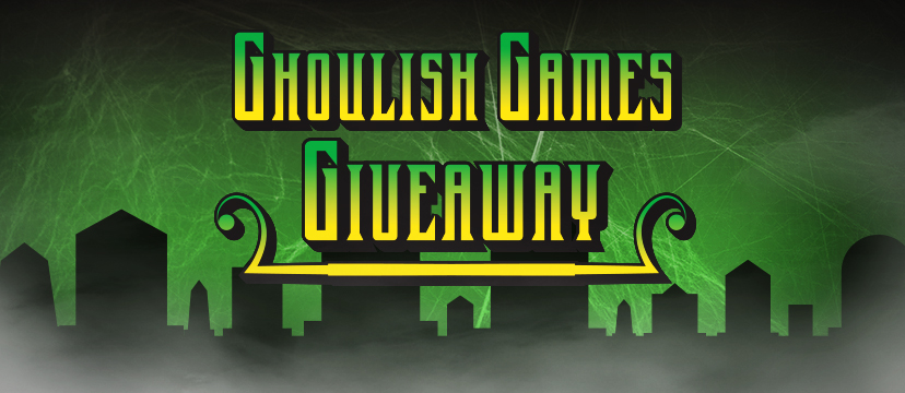 It's the season for tricks and treats and we are excited to treat you with The Ghoulish Games Giveaway. Each day from October 17 through October 23, you can enter to win that day's frightfully awesome game prize pack.