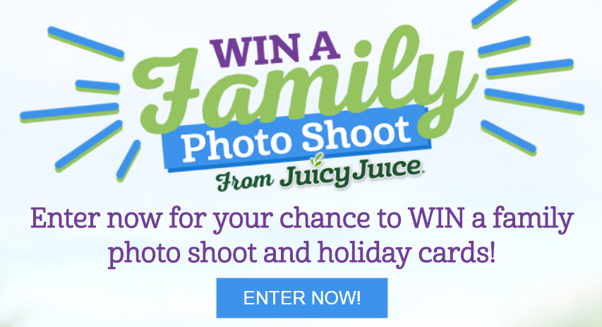 Enter now for your chance to WIN a family holiday photo shoot, 200 holiday cards, a $500 gift card or Free Juicy Juice products