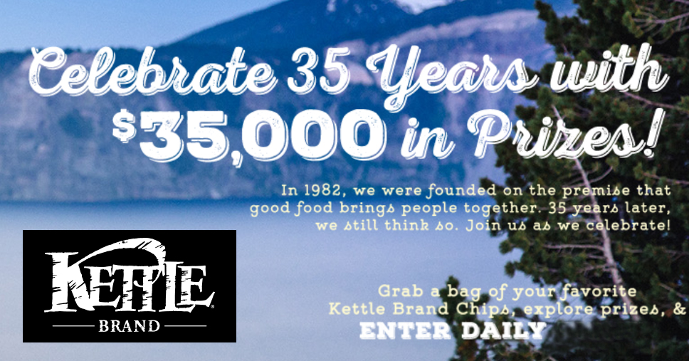 Kettle Brand 35th Birthday Sweepstakes - win cash and trips