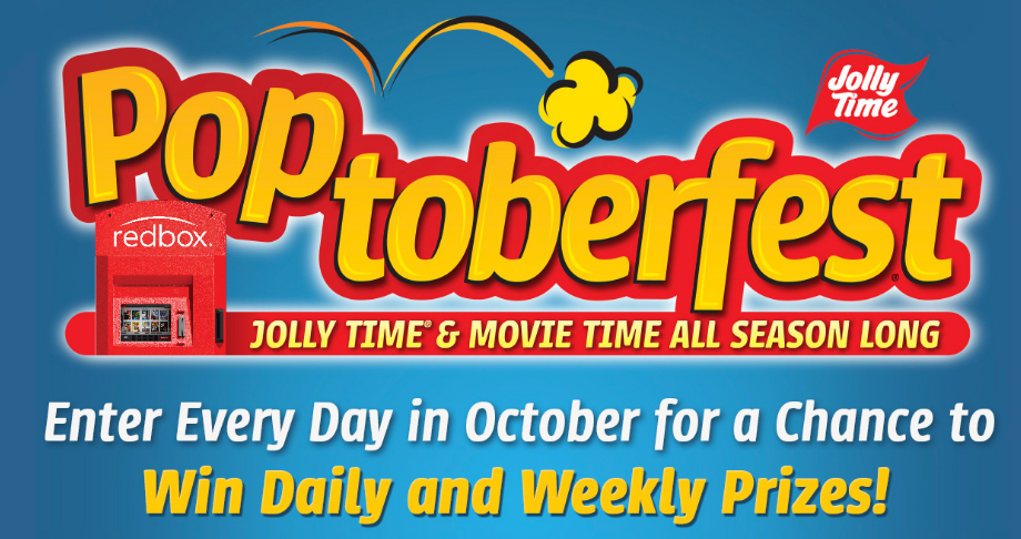 Enter everyday in October for your chance to win daily or weekly prizes from Jolly Time Pop Corn's Poptoberfest Sweepstakes