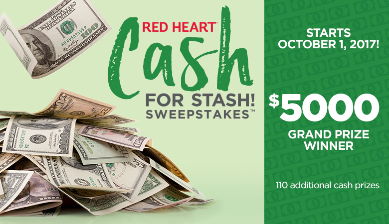 Enter to win $25, $1,000 or even $5,000 in cash from Red Heart Yarns