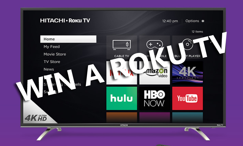 Here's your chance to win a new Roku player or 4K Hitachi Roku TV!