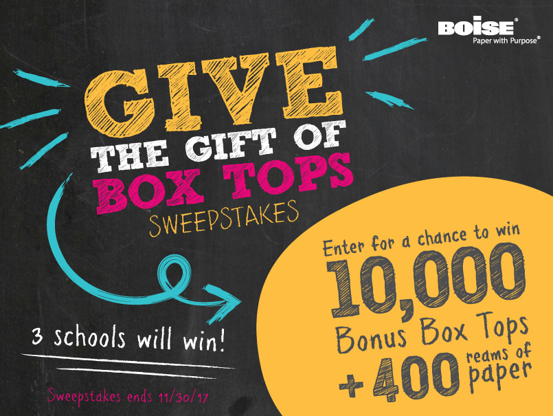 Boise is giving away 10,000 Bonus Box Tops and a pallet of Boise paper to one lucky winner valued at $2,500 https://www.boxtops4education.com/earn/sweepstakes/2017/boise
