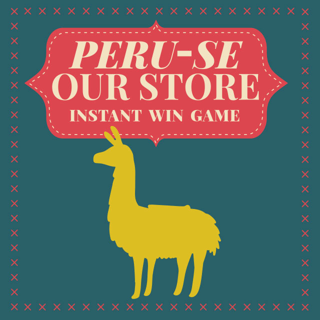 The first 100 customers in Cost Plus World Market stores on Friday, November 24 through Sunday, November 26 can play to win prizes. All you have to do is scratch the Golden Llama game piece to see if you're a winner! You could WIN one of 3 trips for 2 to Peru!