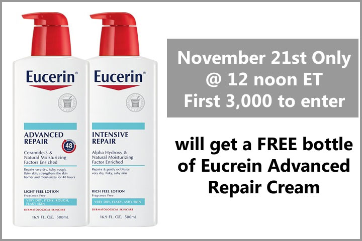 Be one of the first 3,000 to enter on November 21 at 12pm ET to win a coupon redeemable for one FREE bottle of either Eucerin Advanced Repair Lotion OR Eucerin Intensive Repair Lotion!