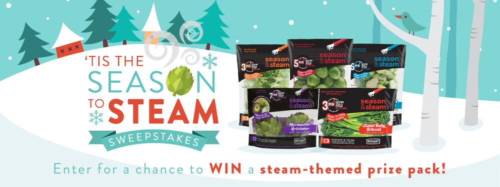 Enter the Ocean Mist Farm 'Tis the Season to Steam Sweepstakes daily for a chance to win a steam-themed prize pack, which contains our Season & Steam products and our Williams Sonoma steaming essentials, including a marble serving bowl and more!
