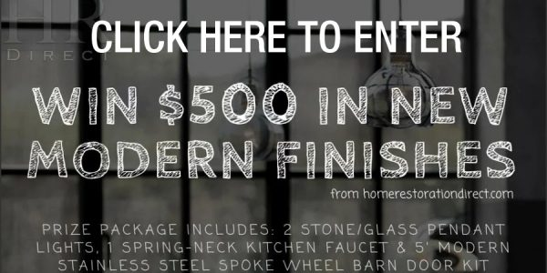 Enter for your chance to win $500 in Modern Home Finishes from Home Restoration Direct