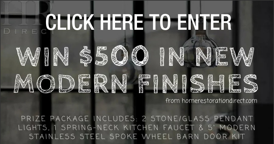 Enter for your chance towin $500 in Modern Home Finishes from Home Restoration Direct