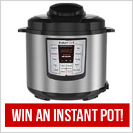Enter to win an Instant Pot