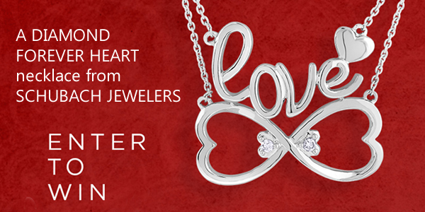 One lucky entrant will win a Forever Heart, Sterling Silver Diamond Love Necklace, 1/20 ctw, Retail Value $199, courtesy of Schubach Jewelers for one lucky winner in love!