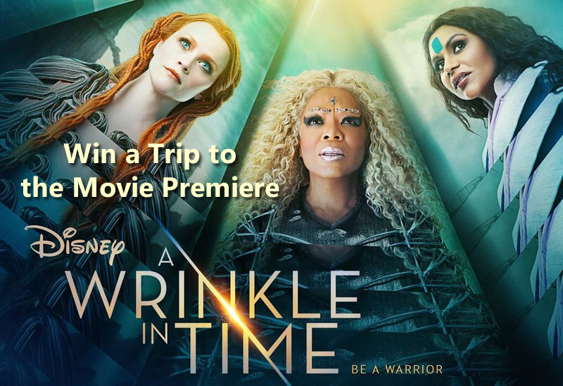 Win a Trip to Disney's A Wrinkle in Time Movie Premiere in Los Angeles
