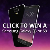Enter for your chance to win a brand new Galaxy S8 or S9 - winner's choice - valued at $80