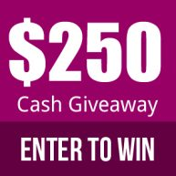 Enter for your chance to win $250 PayPal cash OR a $250 gift card - winner's choice.