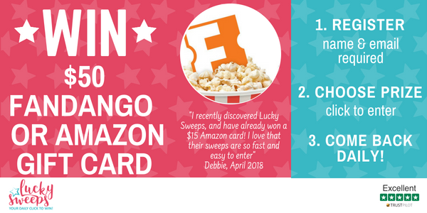 Enter to win a $50 FANDANGO Gift Card from Lucky Sweeps. Just register for free and then simply click to enter. Remember to come back daily to increase your chances.