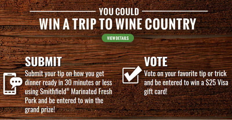 Enter to win the grand prize trip to Napa Valley in California.Vote on your favorite tip or trick and be entered to win a $25 Visa gift card!