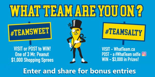 Enter for your chance to win one of three $1,000 VISA Gift Cards from the Planter's What Team Sweepstakes